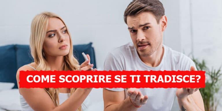 Come capire se ti Tradisce? Le 4 app Spia che funzionano